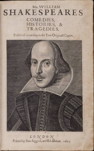 The First Folio, one of the first legitimate collections of Shakespeare's works.